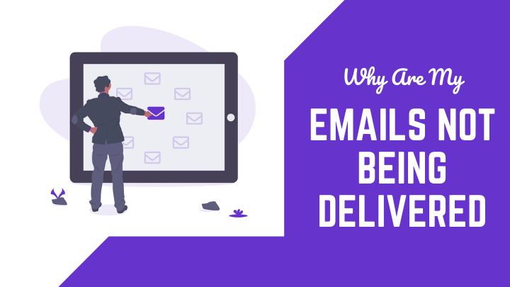 Emails Not Being Delivered