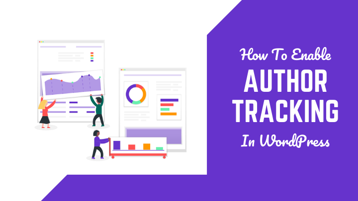 Enable Author Tracking In WordPress