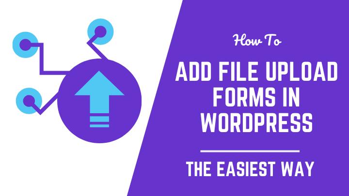 WordPress File Upload Form Using WPForms